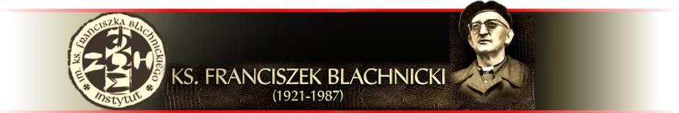 Instytut im. ks. F. Blachnickiego